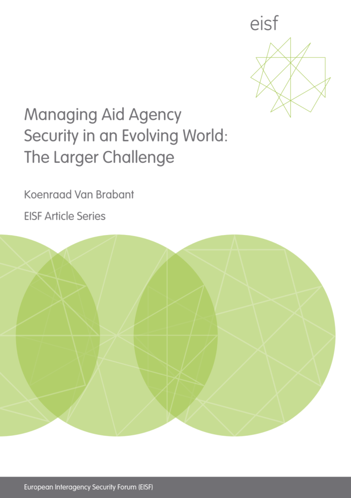 Image for Managing Aid Agency Security in an Evolving World: The Larger Challenge