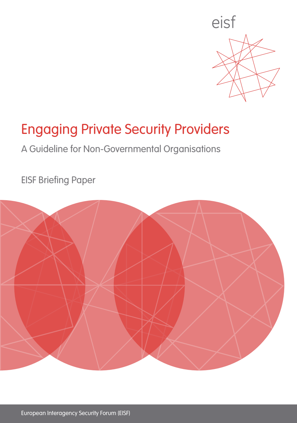 Engaging Private Security Providers: A Guideline for Non-Governmental Organisations