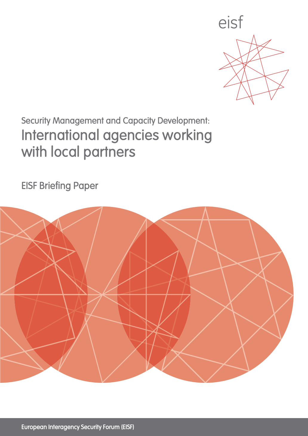 Security Management and Capacity Development: International agencies working with local partners