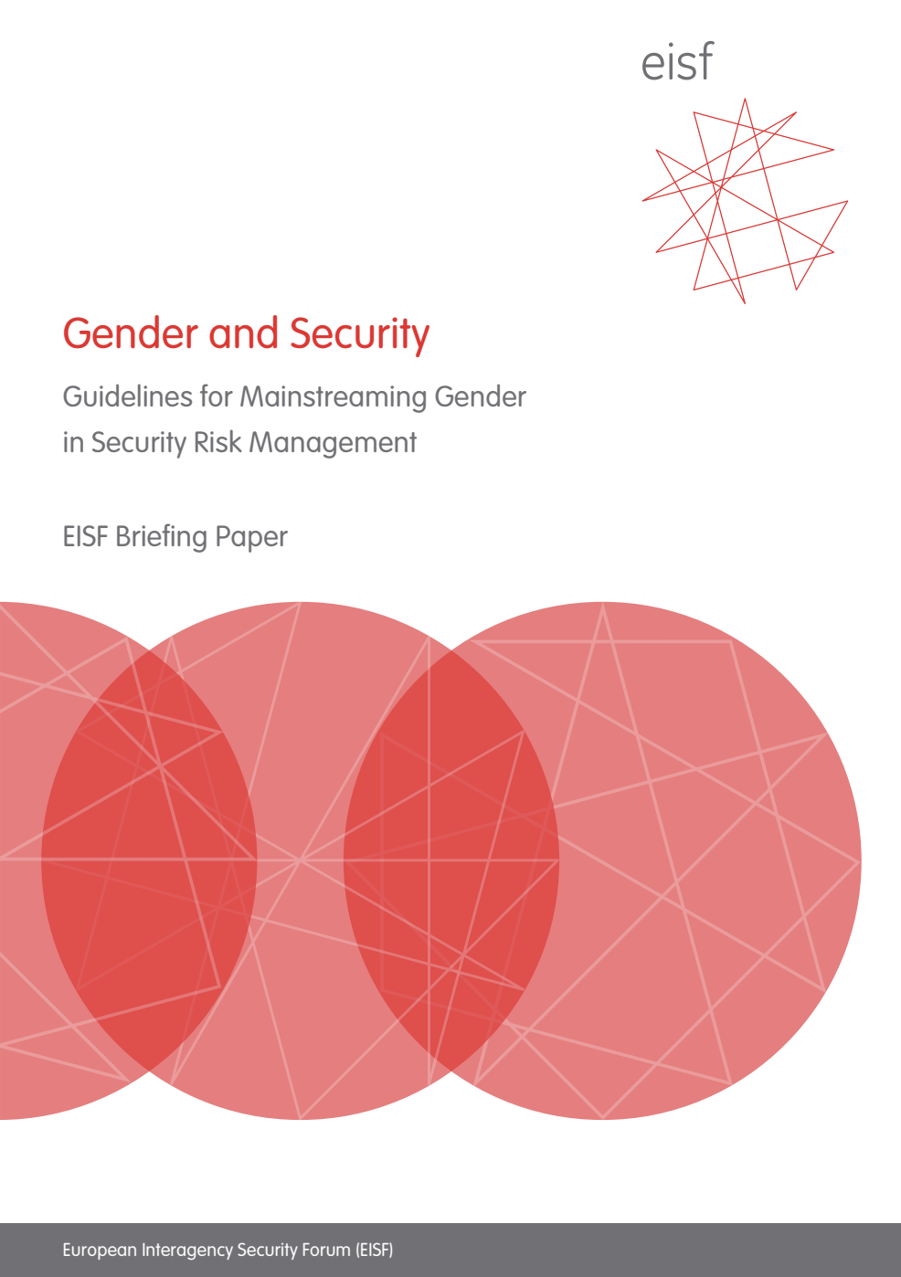 Gender and Security: Guidelines for mainstreaming gender in security risk management