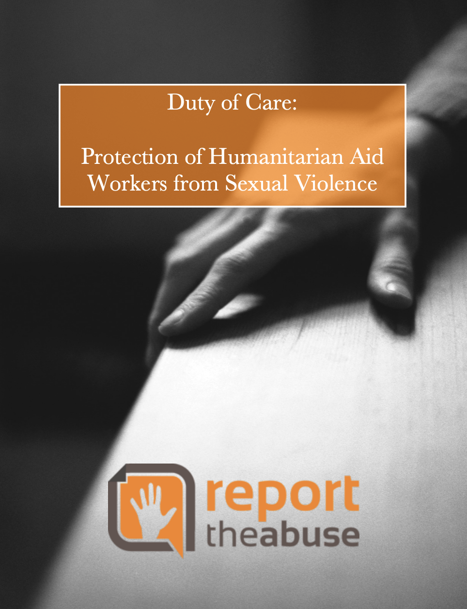 Duty of Care: Protection of Humanitarian Aid Workers from Sexual Violence