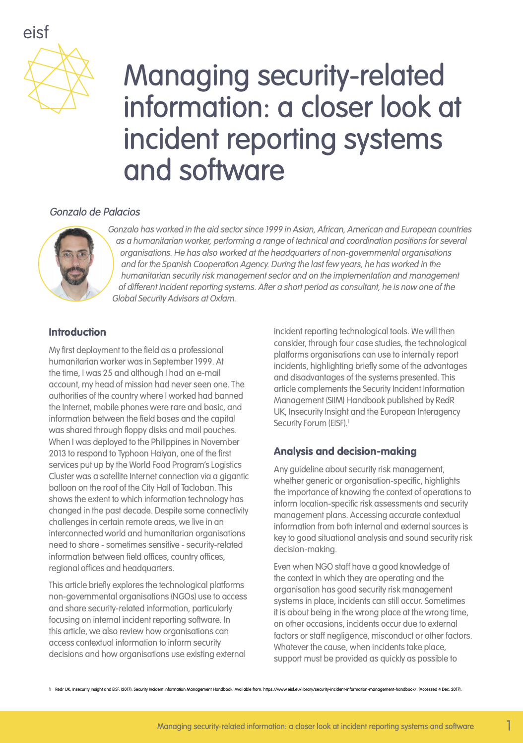 Managing security-related information: a closer look at incident reporting systems and software