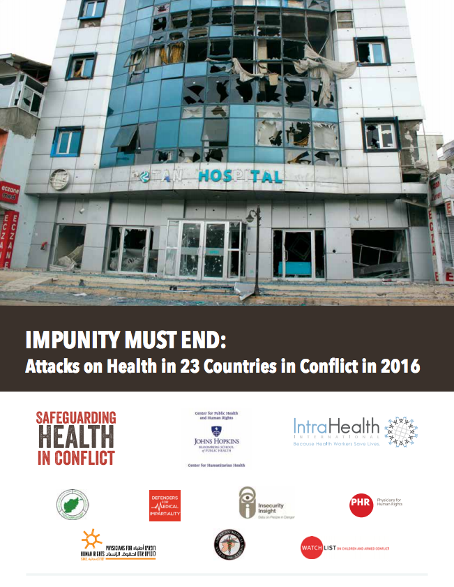 Impunity Must End: Attacks on health in 23 countries in conflict in 2016
