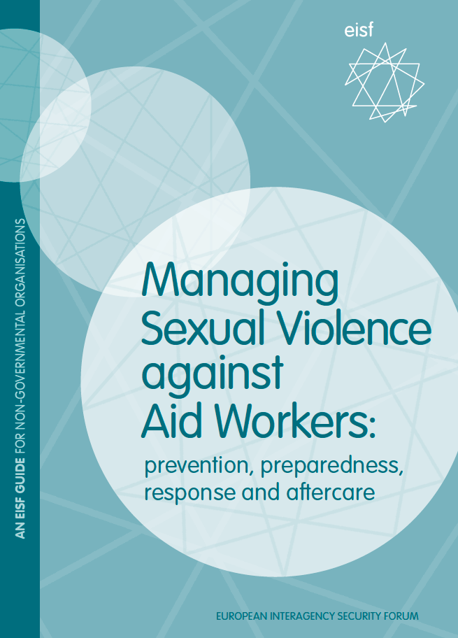 Launch of new GISF guide on how to manage sexual violence against aid workers