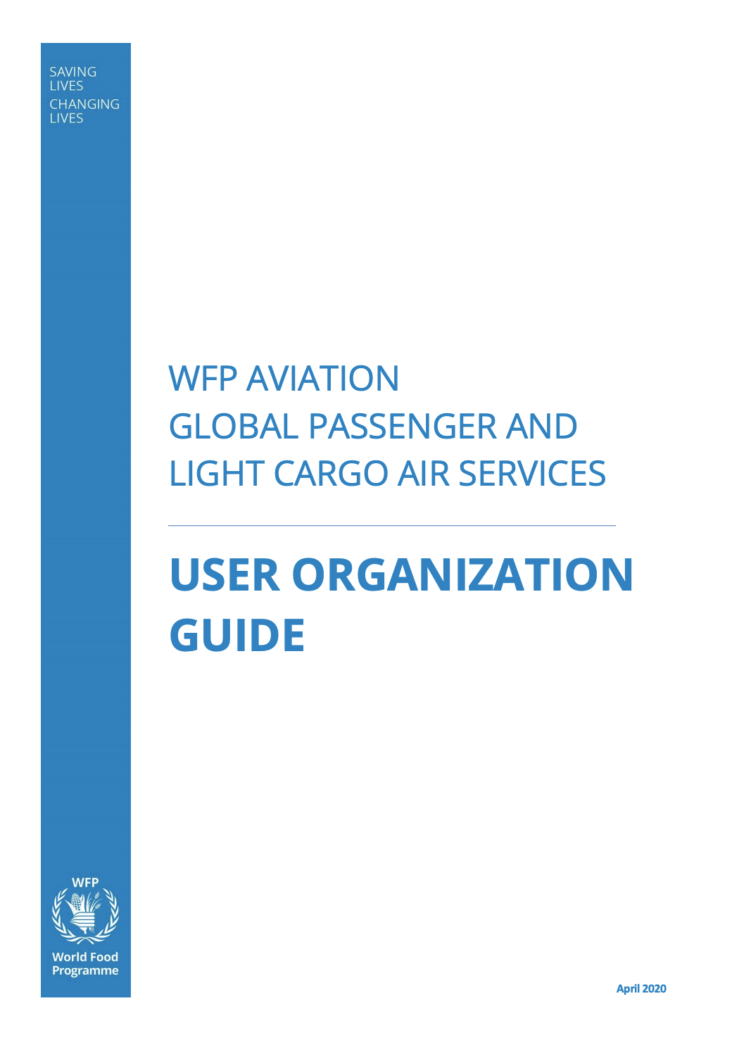 WFP Common Services Plan: Passenger and light cargo air services