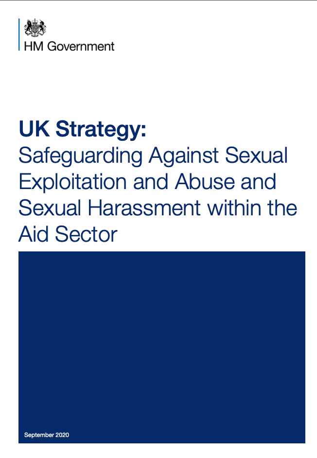 Image for UK Strategy: Safeguarding Against Sexual Exploitation and Abuse and Sexual Harassment within the Aid Sector
