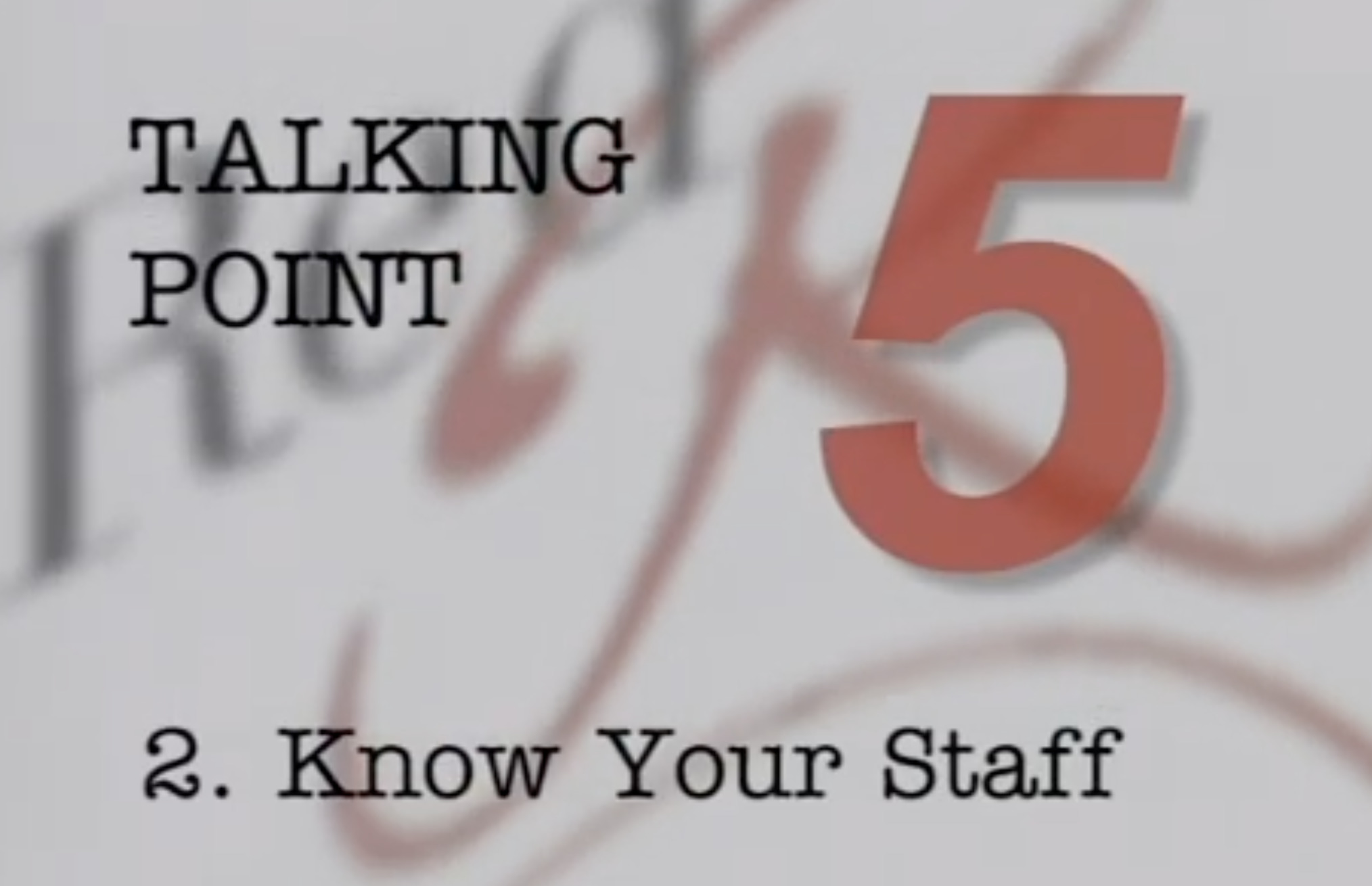 Staff Mgmt - Know Your Staff