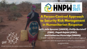 HNPW x GISF | A Person Centred Approach to Security Risk Management in Humanitarian Response